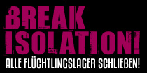 Info on Campaign: We continue our  protest to close down all Refugee  Isolation Lagers in Thueringen